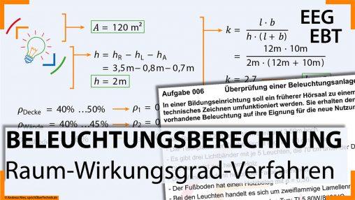 006-Video-Aufgabensammlung-Licht-Beleuchtungsberechnung-Raumwirkungsgrad-Verfahren-Pruefungsvorbereitung-Elektroniker-sprichUeberTechnik-Nies