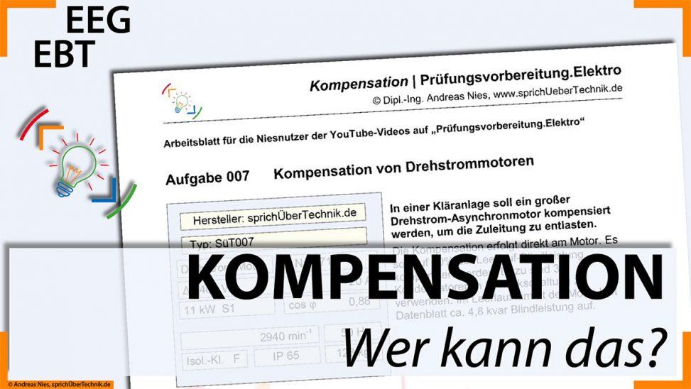 007-Video-Aufgabensammlung-Drehstrom-Motor-Kompensation-Pruefungsvorbereitung-Elektroniker-sprichUeberTechnik-Nies