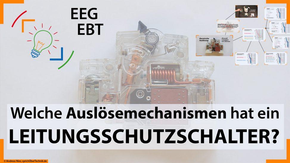 Video-Ausloesemechanismen-Leitungsschutzschalter-thermisch-elektromagnetisch-Pruefungsvorbereitung-Elektroniker-sprichUeberTechnik-Nies