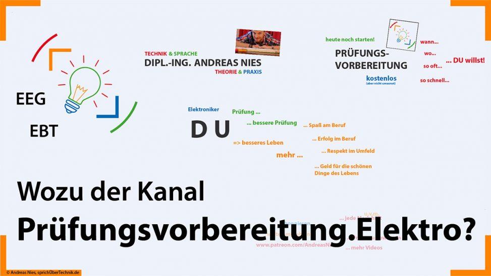 Video-Kanaltrailer-Vorstellung-ueber-Pruefungsvorbereitung-Elektroniker-sprichUeberTechnik-Nies