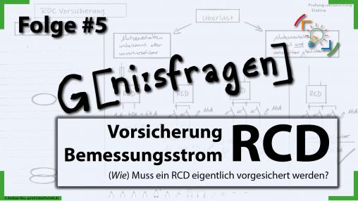 thumb-folge-5-geniesfragen-rcd-vorsicherung-bemessungsstrom-sprich-ueber-technik.de