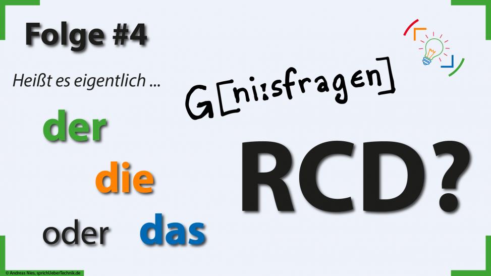 thumb-geniesfragen-gehNiesfragen-der-die-oder-das-rcd-antworten-fuer-elektroniker-sprich-ueber-technik.de