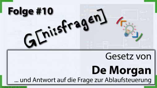 thumb-folge-10-geniesfragen-Gesetz-von-de-Morgan-Pruefungstermine-sprich-ueber-technik.de